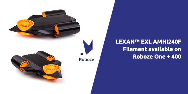 Roboze adds Sabic's LEXAN™EXL AMH1240F filament to its